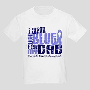 I Wear Light Blue 6.4 Prostate Cancer Kids Light T