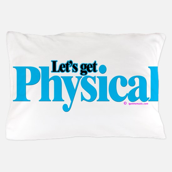 Physical Pillow Case
