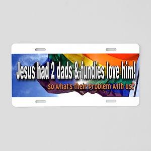 Jesus 2 Dads Aluminum License Plate
