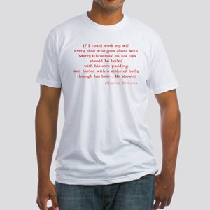 Scrooge Quote Fitted T-Shirt