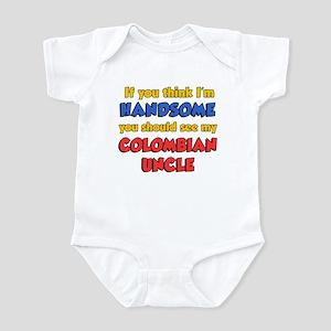 Think Im Handsome Colombian U Infant Bodysuit
