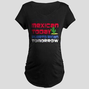 Mexican Puerto Rican Tomorrow Maternity Dark T-Shi