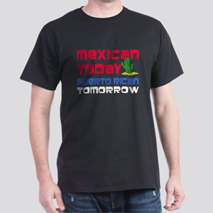 Mexican Puerto Rican Tomorrow Dark T-Shirt