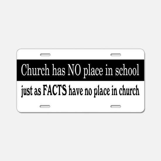 No Facts in Church Aluminum License Plate