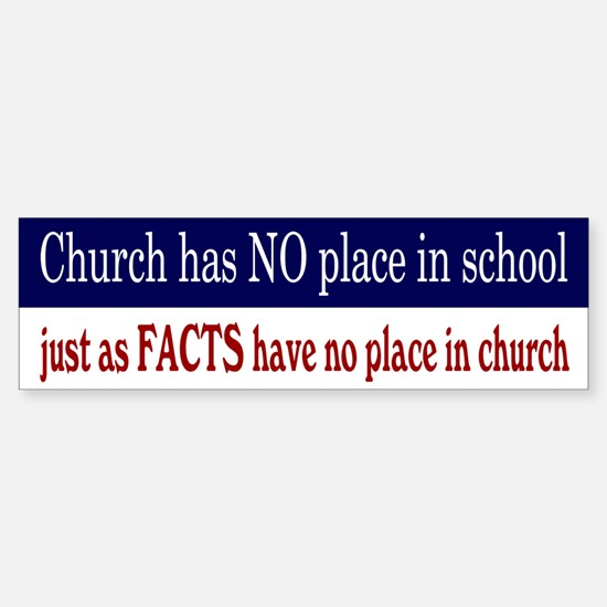 No Facts in Church RW+B Sticker (Bumper)