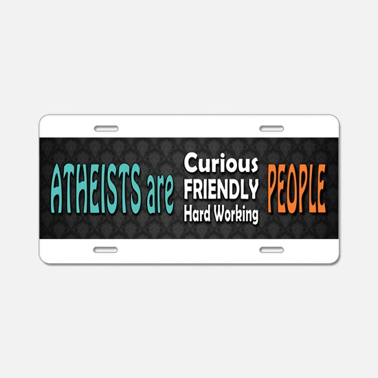 Atheists are Friendly Aluminum License Plate