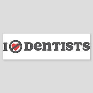 Don't Heart Dentists Sticker (Bumper)