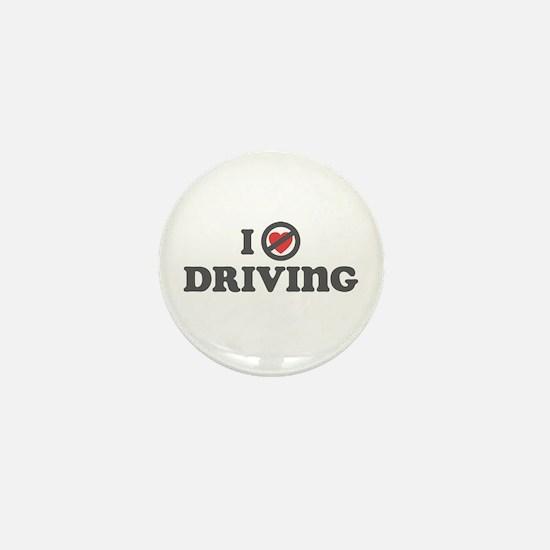 Don't Heart Driving Mini Button