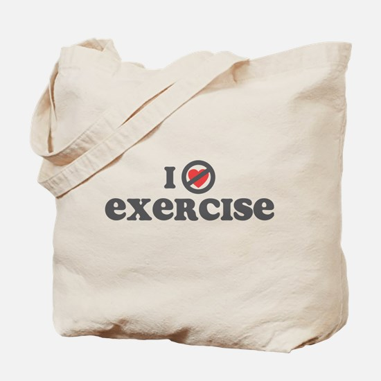 Don't Heart Exercise Tote Bag