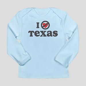 Don't Heart Texas Long Sleeve Infant T-Shirt