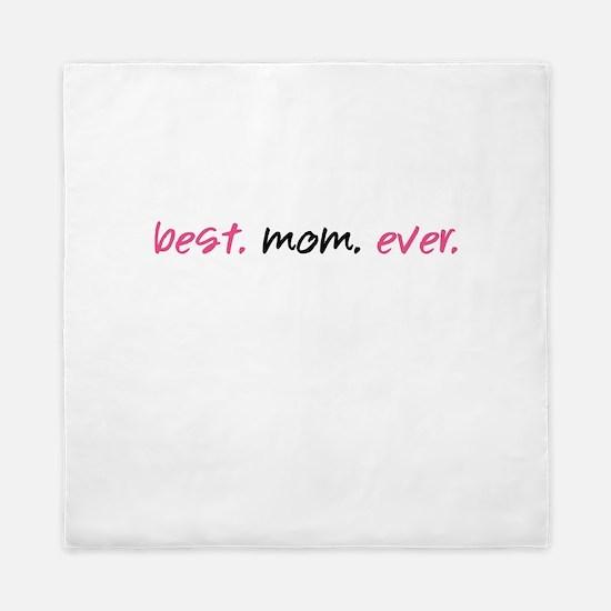 Best.Mom.Ever. Queen Duvet