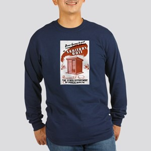 Sanitation Unit WPA Poster Long Sleeve Dark T-Shir