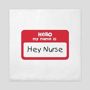 Hey Nurse Queen Duvet