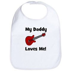 My Daddy Loves Me! w/guitar Bib
