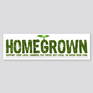 """Homegrown"" Bumper Sticker"