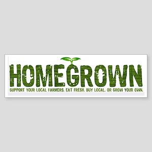 """""""Homegrown"""" Bumper Sticker"""