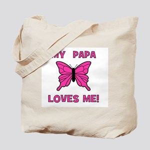 My Papa Loves Me! w/butterfly Tote Bag