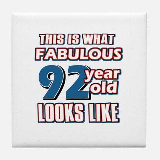 Cool 92 year old birthday designs Tile Coaster