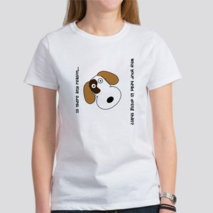 Is there any reason... Women's T-Shirt