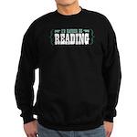 I'd Rather be Reading Sweatshirt (dark)
