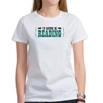 I'd Rather be Reading Women's T-Shirt