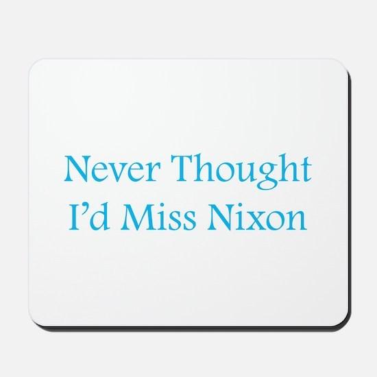 Miss Nixon Mousepad