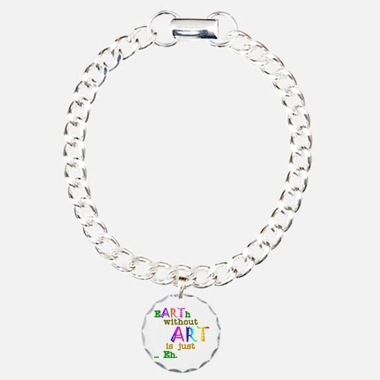 EarthWithoutArt Bracelet