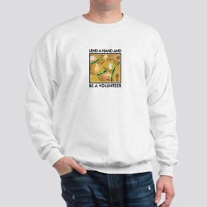 Lend a Hand and Be a Volunteer Sweatshirt