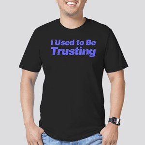 I Used to Be Trusting Men's Fitted T-Shirt (dark)