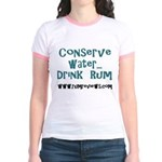 Conserve Water...Drink Rum. Jr. Ringer T-Shirt