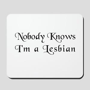 The Closet Lesbian's Mousepad