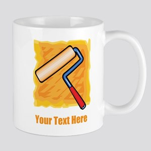 Paint Roller and text. Mug