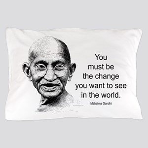 Gandhi - Be the Change Pillow Case
