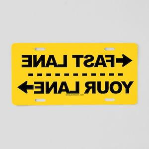 Fast Lane-Your Lane YELLOW Aluminum License Plate