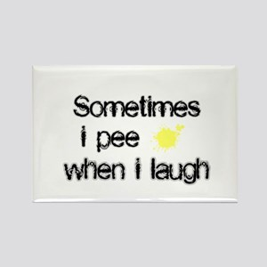 Pee When I Laugh Rectangle Magnet