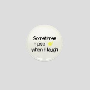 Pee When I Laugh Mini Button