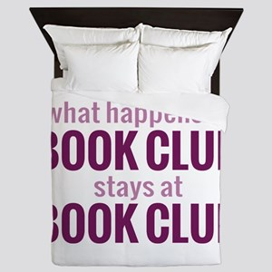 What Happens at Book Club Queen Duvet