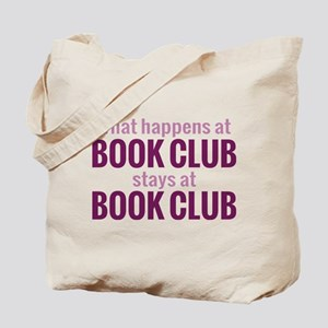 What Happens at Book Club Tote Bag