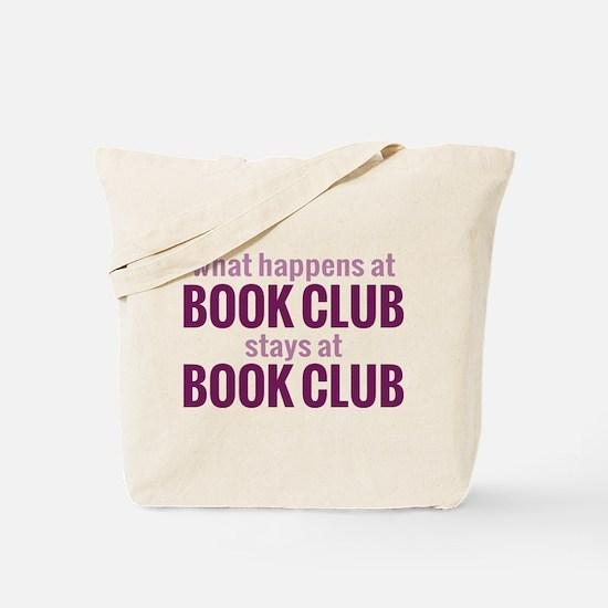 What Happens at Book Club Tote Bag