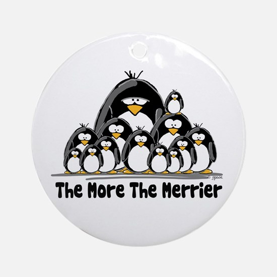 The More.. Penguin Group Ornament (Round)