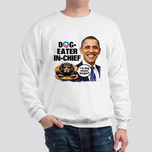 Dog-Eater in Chief Sweatshirt