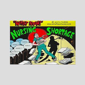 """""""Nursing Shortage""""-Rectangle Magnet"""