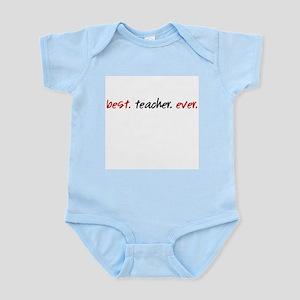 Best.Teacher.Ever. Infant Bodysuit