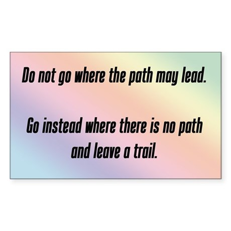 """""""Where the path may lead"""" Sticker (Recta"""