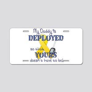 Daddy is Deployed Blue Aluminum License Plate