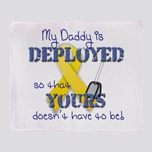 Daddy is Deployed Blue Throw Blanket