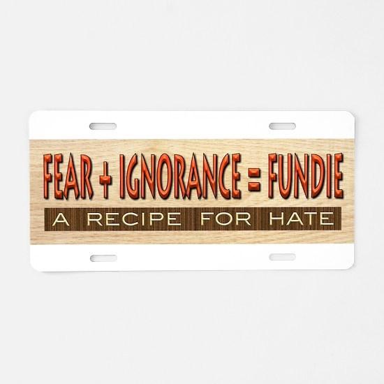 Fundie Hate   AtheistScientist Aluminum License Pl