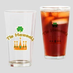 'Tis Herself Irish Drinking Glass