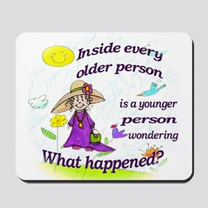 Inside Older Person Mousepad