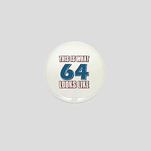 Cool 64 year old birthday designs Mini Button